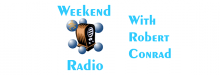 Weekend Radio with Robert Conrad