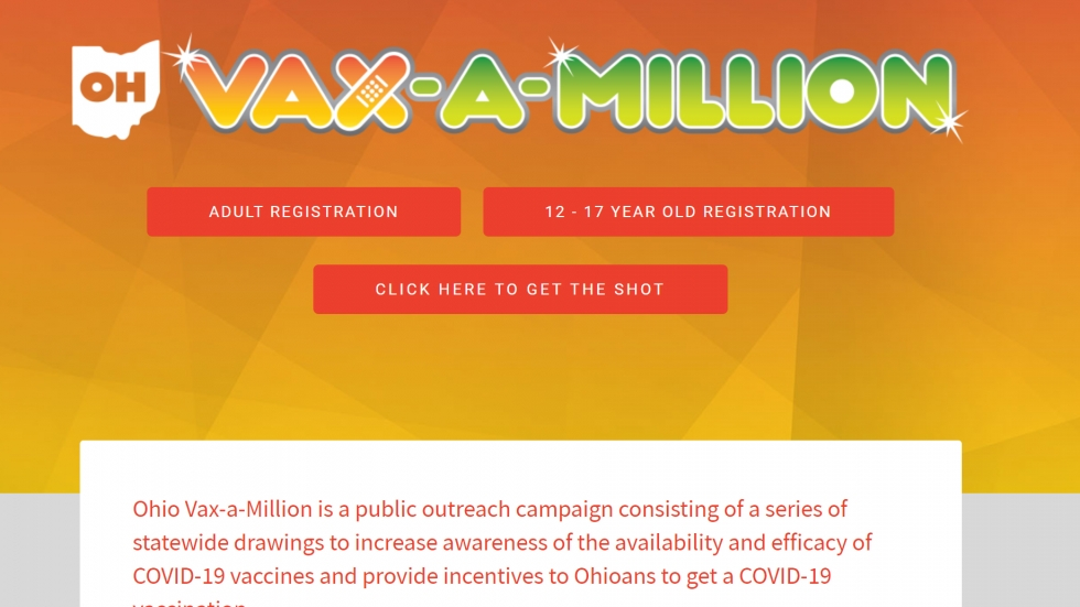 The Vax-A-Million lottery program is aimed to incentivize Ohioans to get vaccinated, and so far, vaccinations appear to be rising across the state. [Ohio Lottery]