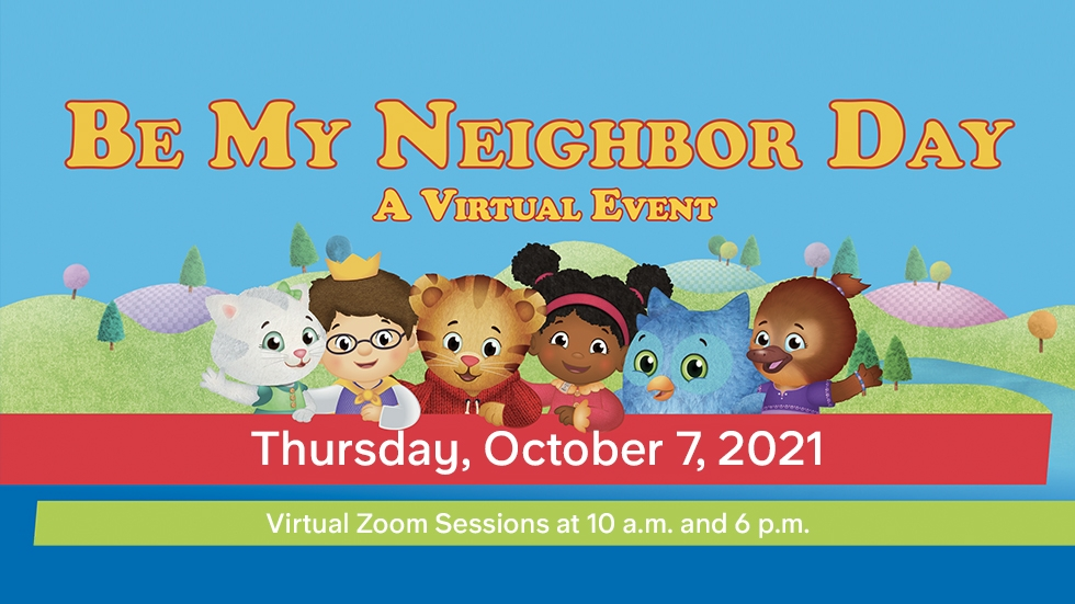 Be My Neighbor Day 2021 Virtual Event