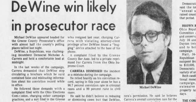 A newspaper with Ohio Gov. Mike DeWine's victory early in his political career when he won a local prosecutor's race.