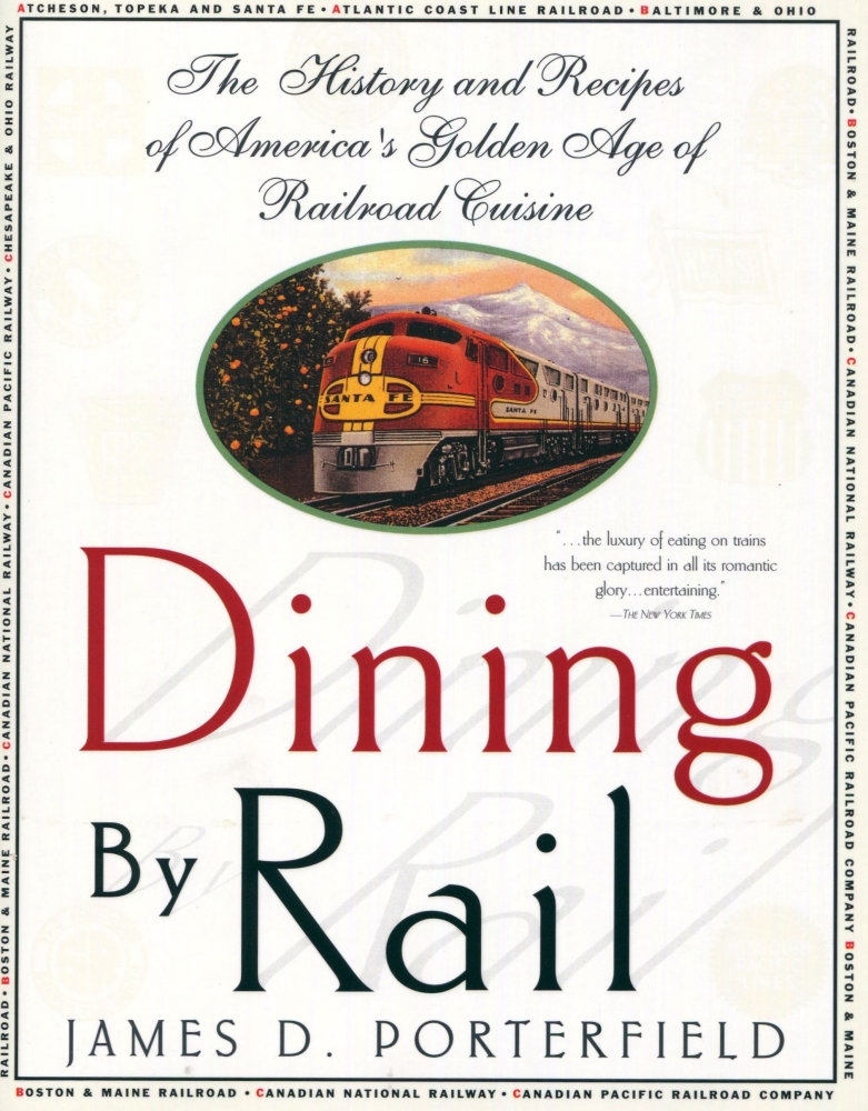 "picture of book jacket of ""Dining by Rail"" by James Porterfield"